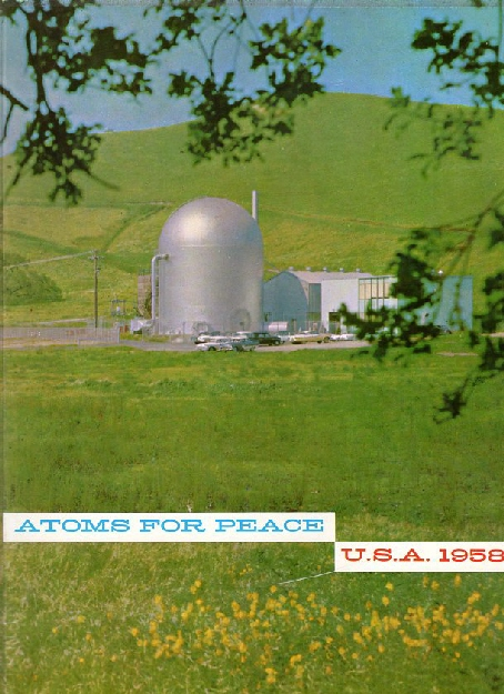 "Vallecitos Boiling Water Reactor pictured on the cover of ""Atoms for Peace 1958,"" published by the US Atomic Energy Commission and distributed at the 1958  Geneva Atoms for Peace Convention.  Volume in author's collection."