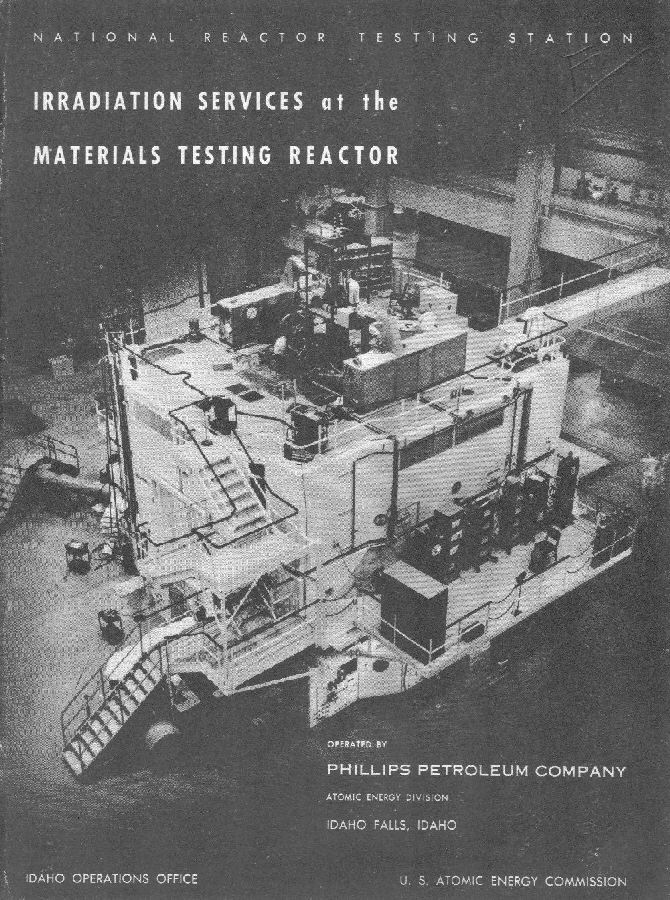 """Materials Testing Reactor brochure; this historic Idaho reactor was the first to use plate type fuel and led to a whole family of reactors using """"MTR type"""" plate fuels.  Brochure in Will Davis library."""