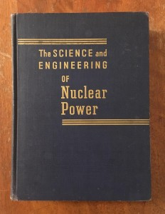 Science and Engineering of Nuclear Power